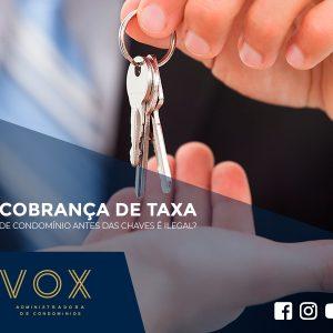 Cobrança de Taxa de Condomínio: Saiba tudo com a Vox!