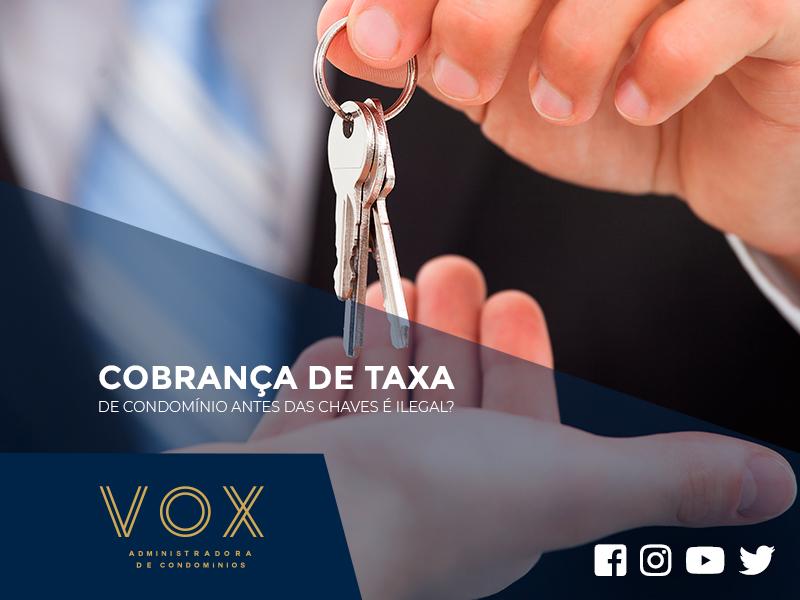 Cobrança de Taxa de Condomínio - Vox Administradora de Condomínios