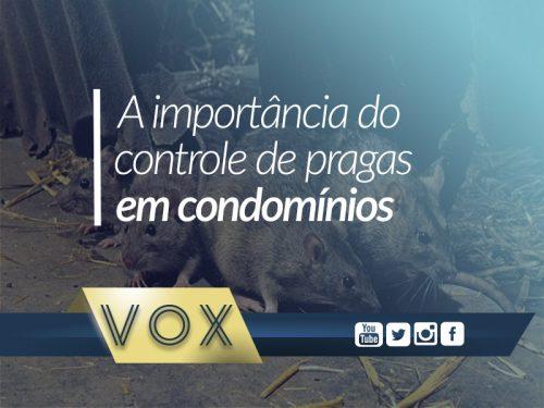 Controle de pragas em condomínios - Vox Administradora de Condomínios