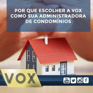 Administradora de Condomínios: Por que escolher a Vox?