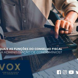 Quais as funções do conselho fiscal na administração de condomínios?