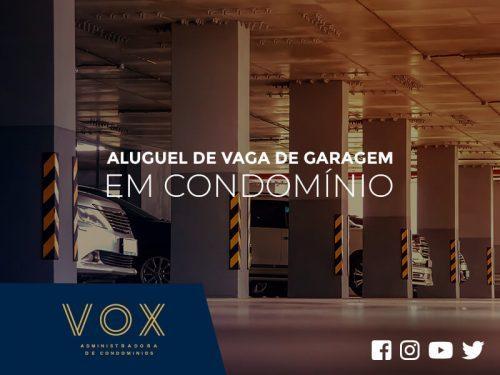 Aluguel de Vaga de Garagem em Condomínio - Blog Vox Administradora
