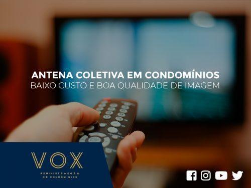 Antena Coletiva em Condomínios - Baixo Custo e Qualidade de Imagem