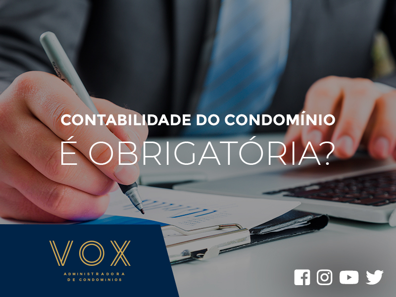 Contabilidade do Condomínio é Obrigatória - Vox Administradora