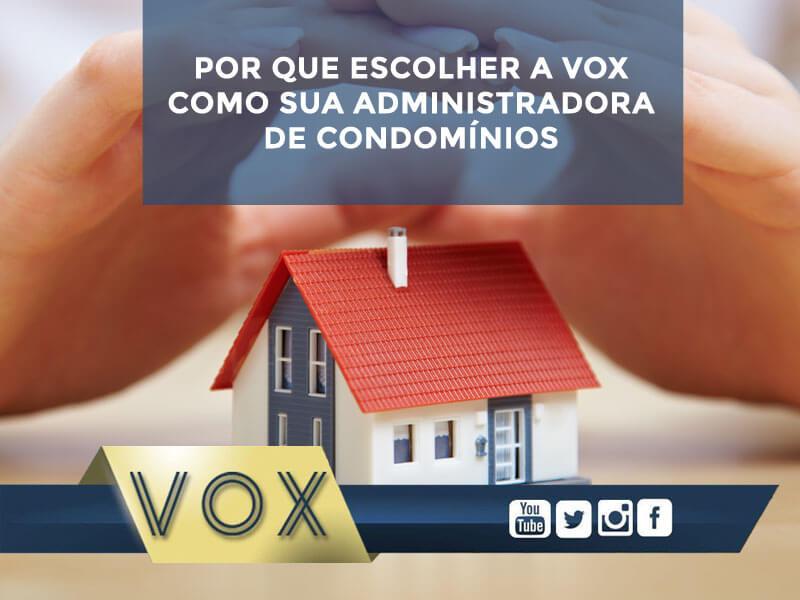 Administradora de Condomínios - Por que escolher a Vox