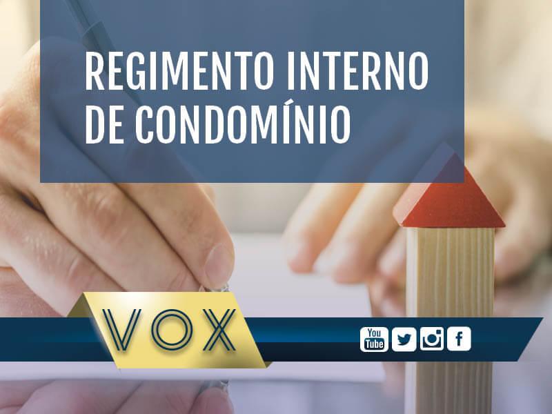 O que é o Regimento Interno de condomínio - Vox Administradora