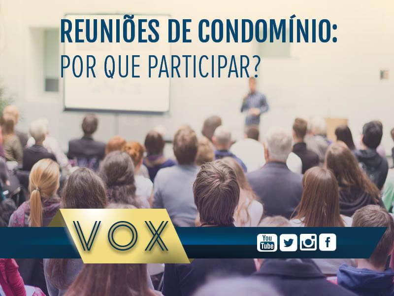 Reuniões de condomínio - Por que participar - Vox Administradora
