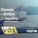 deveres-e-direitos-do-inquilino-Vox-administradora-de-condomínios-curitiba-londrina