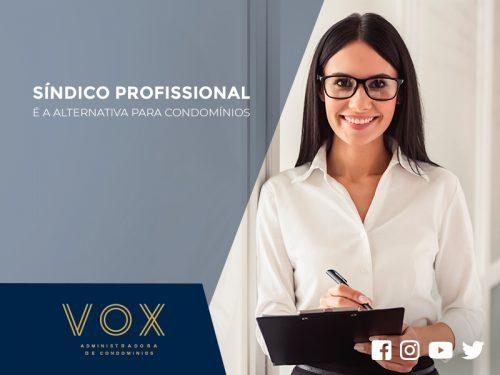 Síndico Profissional é a alternativa para Condomínios - Vox Administradora