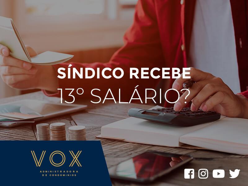 Síndico recebe 13 Salário - Vox Administradora de Condomínios