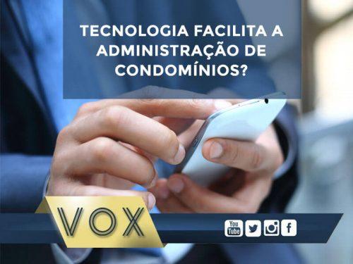 Tecnologia em Condomínios - Facilidade para o síndico - Vox Condomínios